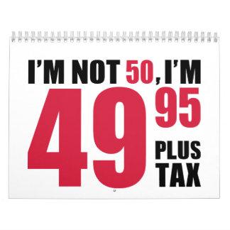 No soy 50 años de cumpleaños calendario de pared