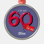 No soy 60 que soy ornamento de 59,99 recuerdos adorno de reyes