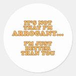 No soy arrogante pegatina redonda