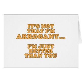 No soy arrogante felicitación
