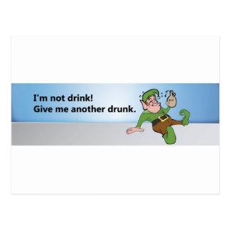 ¡No soy bebida! Déme otro bebido Postales
