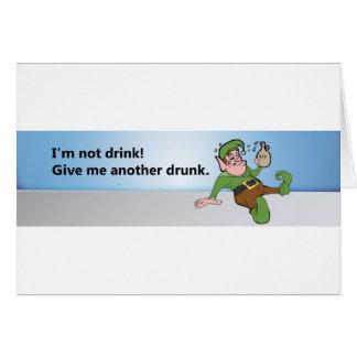 ¡No soy bebida! Déme otro bebido Tarjeta De Felicitación