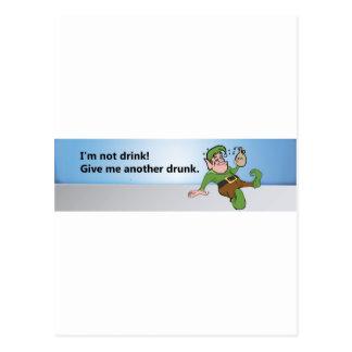 ¡No soy bebida! Déme otro bebido Tarjeta Postal