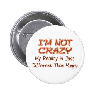 No soy botones locos pin redondo de 2 pulgadas