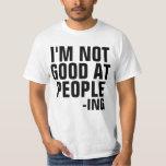 No soy bueno en la gente - camisa introvertida del