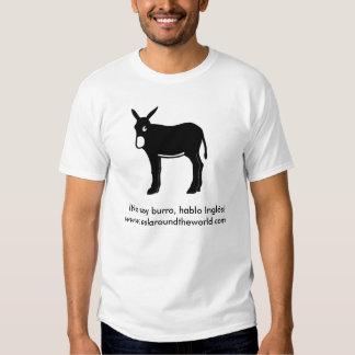 ¡No soy burro, hablo Inglés! T Shirt