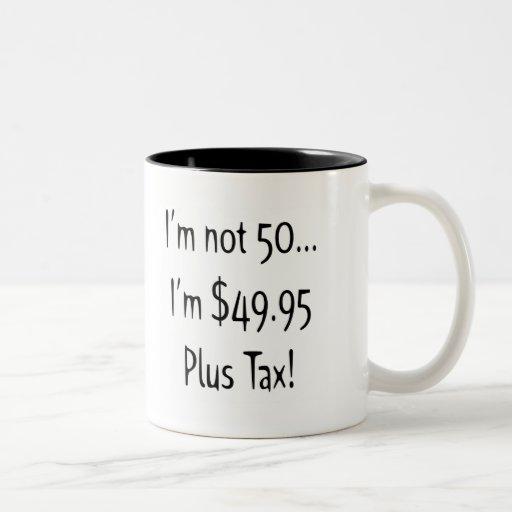 No soy cincuenta 50.os regalos de cumpleaños taza dos tonos