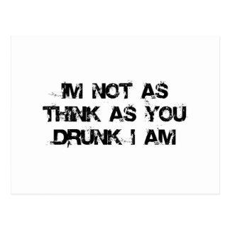 No soy como pienso mientras que usted bebido yo es tarjetas postales