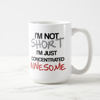 ¡No soy corto yo soy apenas impresionante concent Taza De Café