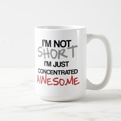 ¡No soy corto, yo soy apenas impresionante concent Taza De Café