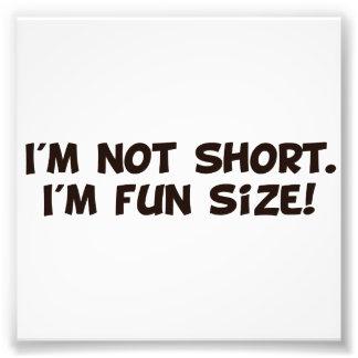 No soy corto yo soy tamaño de la diversión impresión fotográfica