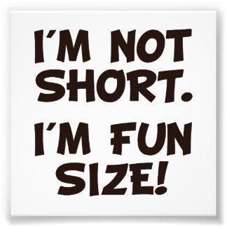 No soy corto yo soy tamaño de la diversión impresion fotografica