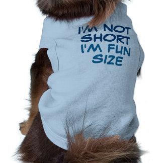 No soy corto yo soy tamaño de la diversión playera sin mangas para perro