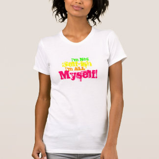 No soy egoísta camisetas