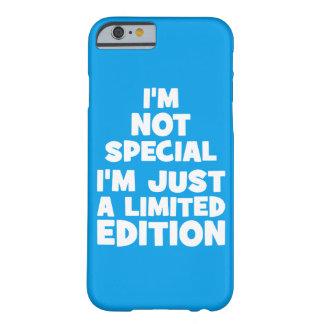 No soy especial, yo soy edición de Just A Limited. Funda Para iPhone 6 Barely There