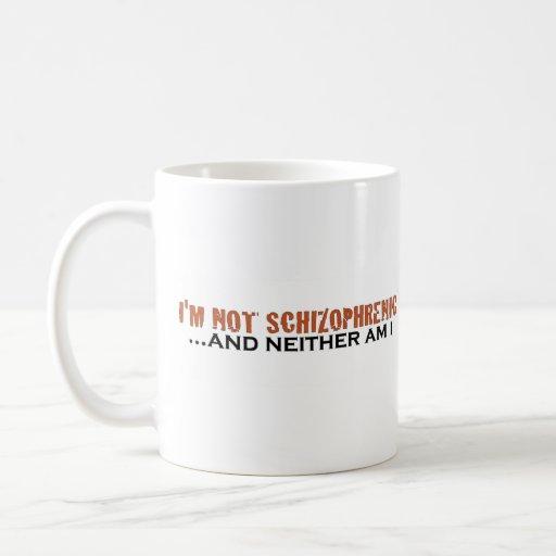 No soy esquizofrénico taza de café