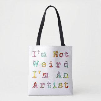 No soy extraño, yo soy artista bolsa de tela