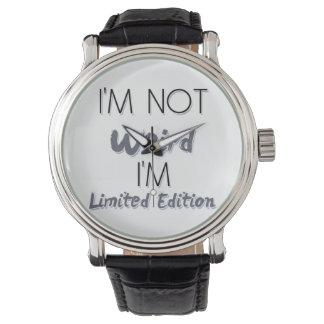 No soy extraño, yo soy edición limitada - cita relojes