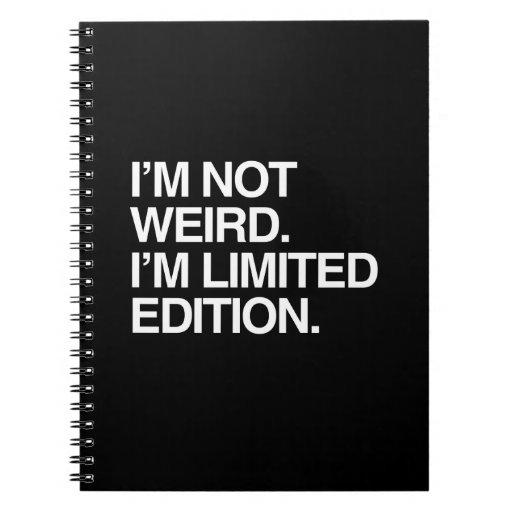 No soy EXTRAÑO yo soy EDICIÓN LIMITADA Libreta Espiral
