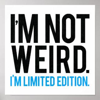 No soy extraño yo soy edición limitada póster