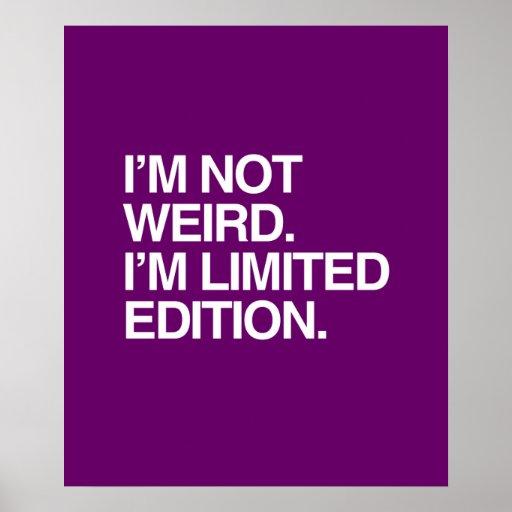 No soy EXTRAÑO yo soy EDICIÓN LIMITADA Poster
