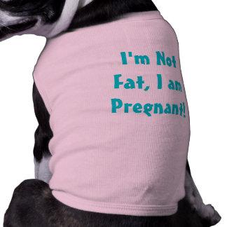 ¡No soy gordo, yo estoy embarazada! Playera Sin Mangas Para Perro