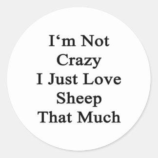 No soy la oveja loca del amor de I apenas que Pegatina Redonda