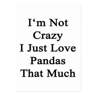 No soy las pandas locas del amor de I apenas que Tarjeta Postal