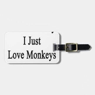 No soy los monos locos del amor de I apenas que Etiquetas Para Equipaje