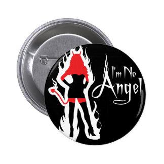 No soy ningún botón del negro del ángel (llamas) pin redondo de 2 pulgadas