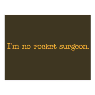 No soy ningún cirujano del cohete postales