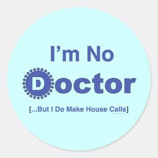 No soy ningún doctor pegatina para el parachoques