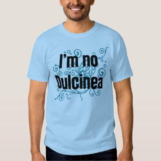 No soy ningún Dulcinea Camisas