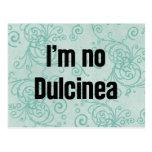 No soy ningún Dulcinea Postal