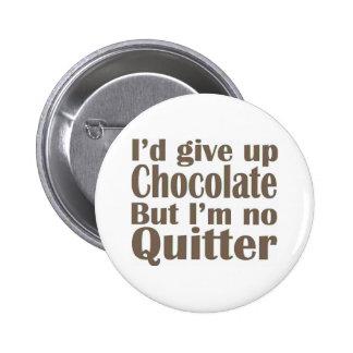 No soy ningún Quitter Pin