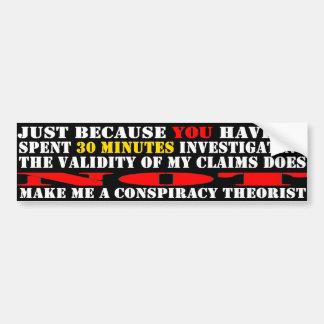 No soy ningún teórico de la conspiración - LE dist Etiqueta De Parachoque