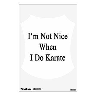 No soy Niza cuando hago karate