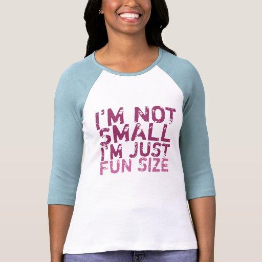 No soy pequeño, yo soy apenas camiseta del tamaño