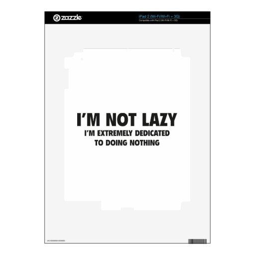 No soy perezoso calcomanías para el iPad 2