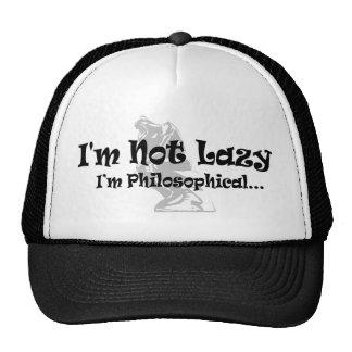 No soy perezoso - soy filosófico gorro