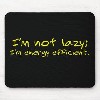 No soy perezoso yo soy económico de energía tapetes de ratón