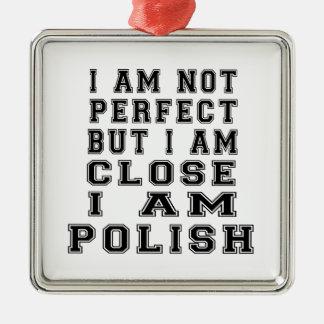 No soy perfecto sino que soy cierre que soy polaco adorno cuadrado plateado