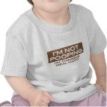 No soy Pooping que estoy pensando al niño duro rea Camiseta