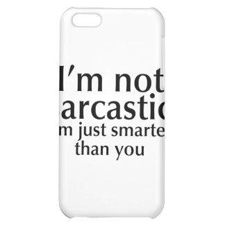 No soy sarcástico