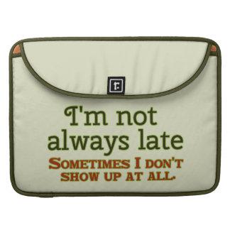 No soy siempre atrasado fundas para macbook pro