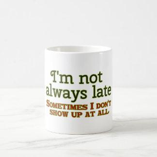 No soy siempre atrasado taza básica blanca