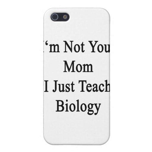 No soy su mamá que apenas enseño a biología iPhone 5 funda