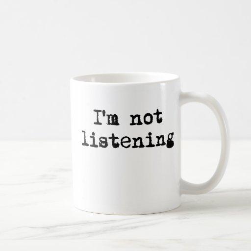 No soy taza que escucha