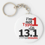 No soy tipo 1 - soy el tipo 13,1 llavero personalizado
