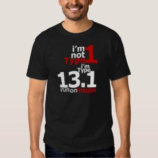 No soy tipo 1 - soy el tipo 13,1 playera